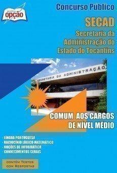 Apostila Comum Aos Cargos De Nível Médio - Concurso Secad / To...