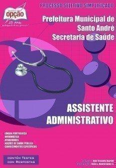 Apostila Assistente Administrativo - Concurso Secretaria De Saúde De Santo Andr...