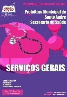 Apostila Serviços Gerais - Concurso Secretaria De Saúde De Santo André / SP...