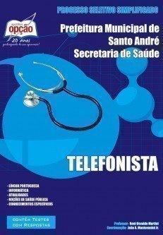 Apostila Telefonista - Concurso Secretaria De Saúde De Santo André / SP...