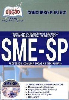 Secretaria Municipal da Educação de São Paulo (SME / SP)-PROFESSOR DE SOCIOLOGIA-PROFESSOR DE QUÍMICA-PROFESSOR DE PORTUGUÊS-PROFESSOR DE MATEMÁTICA-PROFESSOR DE INGLÊS-PROFESSOR DE HISTÓRIA-PROFESSOR DE GEOGRAFIA-PROFESSOR DE FÍSICA-PROFESSOR DE ESPANHOL-PROFESSOR DE EDUCAÇÃO FÍSICA-PROFESSOR DE CIÊNCIAS-PROFESSOR DE BIOLOGIA-PROFESSOR DE ARTE-PROFESSOR (COMUM A TODAS AS DISCIPLINAS)