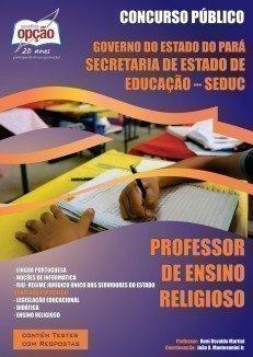 Apostila Professor De Ensino Religioso - Concurso Seduc / Pa