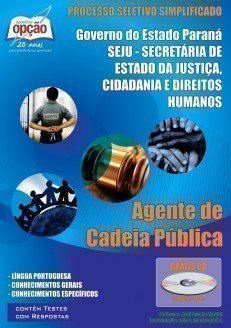 Apostila Agente De Cadeia Pública - Concurso Seju / Pr (agente De Cadeia)...