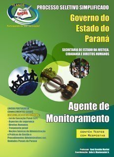 Apostila Agente De Monitoramento - Concurso Seju / Pr (monitoramento)...