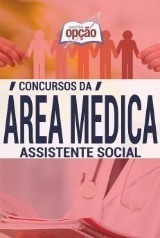 Apostila Assistente Social - Concurso Série Médica