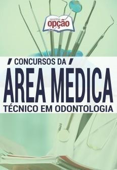 Apostila Técnico Em Odontologia - Concurso Série Médica