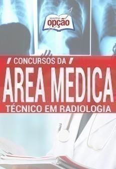Apostila Técnico Em Radiologia - Concurso Série Médica
