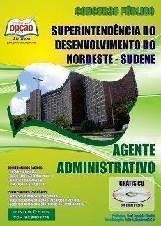Apostila Agente Administrativo - Concurso Sudene / Nordeste