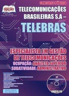 ESPECIALISTA EM GESTÃO DE TELECOMUNICAÇÕES - ANALISTA SUPERIOR - ADMINISTRATIVO