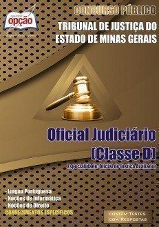 Apostila Tribunal de Justiça do Estado (MG) Oficial Judiciário - Classe D TJ/MG.