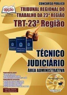 TÉCNICO JUDICIÁRIO - ÁREA ADMINISTRATIVA - TRT-23 MT