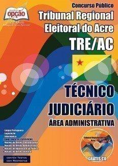 Apostila Concurso TRE-ACRE - Técnico Judiciário - Grátis CD Rom