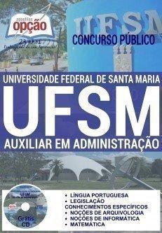 Apostila concurso UFSM RS 2016 Auxiliar Administrativo da 2016 da Universidade Federal de Santa Maria RS.