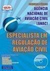 Ag�ncia Nacional de Avia��o Civil (ANAC) - ESPECIALISTA EM REGULA��O DE AVIA��O CIVIL