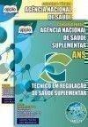 Ag�ncia Nacional de Sa�de Suplementar (ANS) - T�CNICO EM REGULA��O DE SA�DE COMPLEMENTAR
