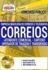 Apostila Preparatória Correios 2017 - ATENDENTE COMERCIAL, CARTEIRO, OPERADOR DE TRIAGEM E TRANSBORDO