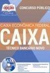 Caixa Econ�mica Federal (CEF) T�CNICO BANC�RIO