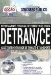 Concurso DETRAN CE 2017 - ASSISTENTE DE ATIVIDADE DE TRÂNSITO E TRANSPORTE