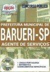 Concurso Prefeitura de Barueri SP 2017 - AGENTE DE SERVIÇOS
