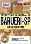 Concurso Prefeitura de Barueri SP 2017 - CUIDADOR SOCIAL