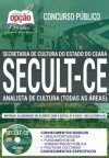 Concurso SECULT CE 2018 - ANALISTA DE CULTURA (TODAS AS ÁREAS)