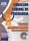 Conselho Federal de Psicologia - T�CNICO ADMINISTRATIVO - �REA: ADMINISTRATIVA