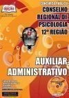 Conselho Regional de Psicologia - 12� Regi�o - AUXILIAR ADMINISTRATIVO