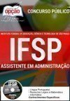 Instituto Federal de Educa��o, Ci�ncia e Tecnologia de S�o Paulo (IFSP) ASSISTENTE EM ADMINISTRA��O