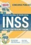 Instituto Nacional do Seguro Social (INSS) T�CNICO DO SEGURO SOCIAL