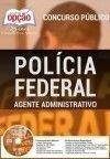 Pol�cia Federal (Administrativo) AGENTE ADMINISTRATIVO