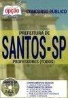 Prefeitura de Santos / SP PROFESSOR (COMUM A TODOS OS CARGOS)