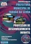 Prefeitura Municipal de Tabo�o da Serra - PROFESSOR DE DESENVOLVIMENTO INFANTIL