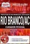 Processo Seletivo Prefeitura de Rio Branco AC 2017 - CUIDADOR PESSOAL