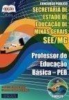Secretaria de Estado de Educa��o de Minas Gerais - SEE / MG - PROFESSOR DE EDUCA��O B�SICA � PEB � (COMUM A TODOS OS CARGOS)