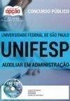 UNIFESP AUXILIAR DE ADMINISTRA��O