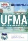 Universidade Federal do Maranh�o (UFMA) ASSISTENTE EM ADMINISTRA��O