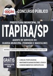 Apostila Prefeitura de Itapira - SP 2020 - Agente de Serviços XII – Guarda Municipal (Feminino e Masculino)