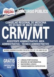 Apostila CRM-MT 2020 - Assistente Administrativo: Área Administrativa - Técnico Administrativo