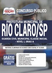 Apostila Prefeitura de Rio Claro - SP 2020 - Guarda Civil Municipal Classe Inicial - Nível I, Grau A