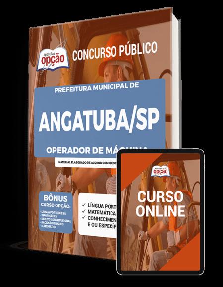 Apostila Prefeitura de Angatuba - SP 2021 - Operador de Máquina
