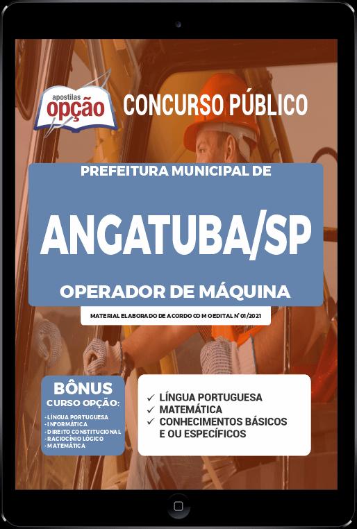 Apostila Prefeitura de Angatuba - SP PDF - Operador de Máquina 2021