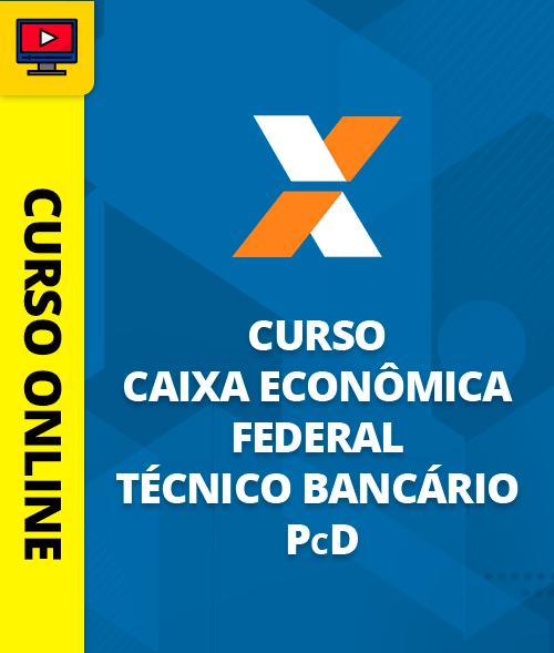 Curso Caixa Econômica Federal - Técnico Bancário PcD