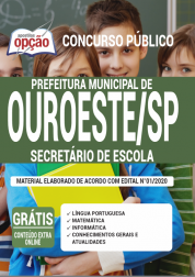 Apostila Prefeitura de Ouroeste - SP 2020 - Secretário de Escola